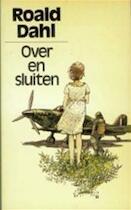 Over en sluiten - Roald Dahl, Peter Verstegen (ISBN 9789029001755)