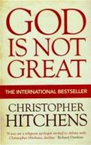 God Is Not Great - Christopher Hitchens (ISBN 9781843548102)