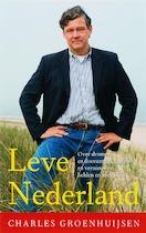 Leve Nederland - Ch. Groenhuijsen (ISBN 9789050187978)