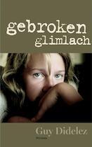 Gebroken glimlach - Didelez, Guy (ISBN 9789022327555)