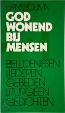 God wonend bij mensen - Hans Bouma (ISBN 9789024231478)