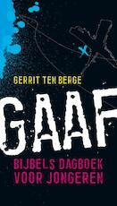 Gaaf - Gerrit ten Berge (ISBN 9789061407836)