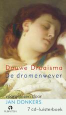 De dromenwever - Douwe Draaisma, Douwe Draaisma (ISBN 9789047615347)