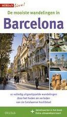 De mooiste stadswandelingen in Barcelona - Sascha Borrée (ISBN 9789044741605)