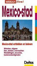 Merian Live / Mexico-stad ed 2001 - Lasse Dudde (ISBN 9789024377695)
