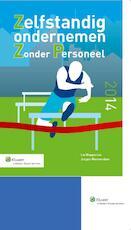 Zelfstandig ondernemen zonder personeel - Lia Wapperom (ISBN 9789013125436)