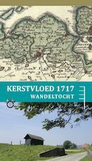 Wandelroute Kerstvloed 1717