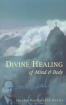 Divine Healing of Mind & Body - Murdo Macdonald-Bayne (ISBN 9780852073322)