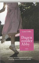 Dagen zonder Abby - Laura Griffin (ISBN 9789032511296)