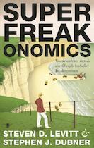 SuperFreakonomics - Steven D. Levitt, Stephen J. Dubner (ISBN 9789023450436)
