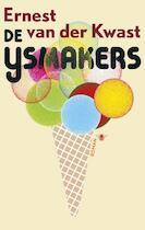 De ijsmakers - Ernest van der Kwast (ISBN 9789023486381)