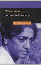 Wat is waar ? - Krishnamurti (ISBN 9789062719624)