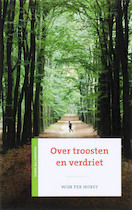 Over troosten en verdriet - Wim ter Horst (ISBN 9789043514170)