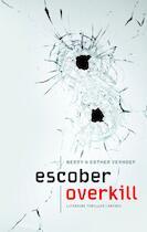 Overkill - Escober (ISBN 9789041423245)