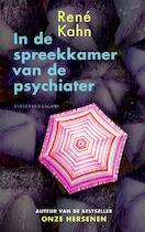 In de spreekkamer van de psychiater - René. Kahn (ISBN 9789050188814)
