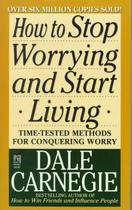How to Stop Worrying and Start Living - Dale Carnegie (ISBN 9780671733353)
