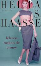 Kleren maken de vrouw - Hella Haasse, Hella Haasse (ISBN 9789021446530)