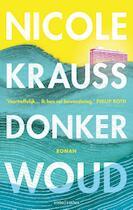 Donker woud - Nicole Krauss (ISBN 9789026333439)