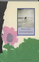 Levend laken - Marike Metz (ISBN 9789044603859)