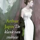De klank van sneeuw - Arthur Japin (ISBN 9789029526678)
