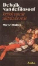 De buik van de filosoof - Michel Onfray, Piet Meeuse (ISBN 9789026310478)