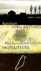 Het handboek van de inquisiteurs - António Lobo Antunes, Harrie Lemmens (ISBN 9789026314957)