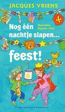 Nog een nachtje slapen feest! - Jacques Vriens (ISBN 9789000341290)