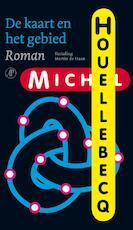 De kaart en het gebied - Michel Houellebecq (ISBN 9789029575621)