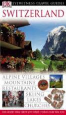 Switzerland - Adriana Czupryn, Małgorzata Omilanowska, Ulrich Schwendimann (ISBN 9781405302920)