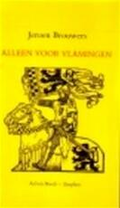 Alleen voor vlamingen - Jeroen Brouwers (ISBN 9789070087074)