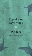 Para - David van Reybrouck (ISBN 9789023460183)