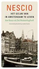 Het geluk van in Amsterdam te leven - Nescio (ISBN 9789038803890)