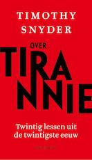 Over tirannie - Timothy Snyder (ISBN 9789026340062)