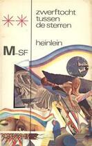 Zwerftocht tussen de sterren - Robert A. Heinlein (ISBN 9789029003667)