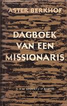 Dagboek van een missionaris - Aster Berkhof