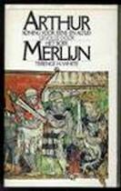 Arthur koning voor eens en altijd gevolgd door Het boek Merlijn - Terence H. White (ISBN 9789027471543)