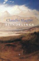 Blindelings - Claudio Magris (ISBN 9789023422563)