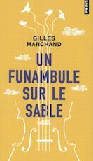 Un funambule sur le sable - Gilles Marchand (ISBN 9782757871539)