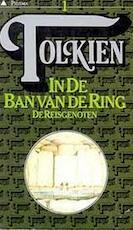 In de ban van de ring : De Reisgenoten - J.R.R. Tolkien, Max Schuchart (ISBN 9789027401687)