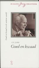 Goed en kwaad - C.G. Jung (ISBN 9789060695173)