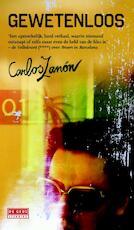 Gewetenloos - Carlos Zanón (ISBN 9789044529043)