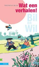 Bil en Wil Wat een verhalen! - Rindert Kromhout (ISBN 9789048706518)
