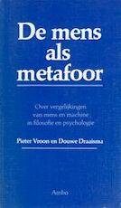 De mens als metafoor - Pieter Vroon, Douwe Draaisma (ISBN 9789026308062)