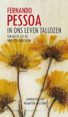 In ons leven tallozen - Fernando Pessoa (ISBN 9789041740847)