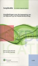 Handleidingen voor de toepassing van de Rijkswet op het Nederlanderschap - G.R. de Groot (ISBN 9789013085464)