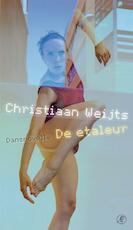 De etaleur - Christiaan Weijts (ISBN 9789029577328)