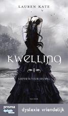 Kwelling - Lauren Kate (ISBN 9789000339112)