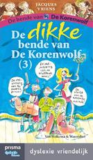 De dikke bende van de Korenwolf / 3 - Jacques Vriens (ISBN 9789000334124)