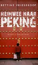 Heimwee naar Peking - Bettine Vriesekoop (ISBN 9789038896700)