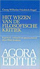 Het wezen van de filosofische kritiek - Georg Wilhelm Friedrich Hegel, Peter Jonkers (ISBN 9789024277094)